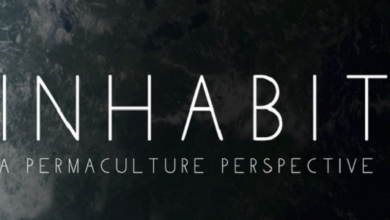 Photo of Free Screening this Weekend: INHABIT – A Permaculture Perspective