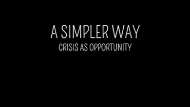 Photo of Film – A Simpler Way: Crisis as Opportunity (Premiere)