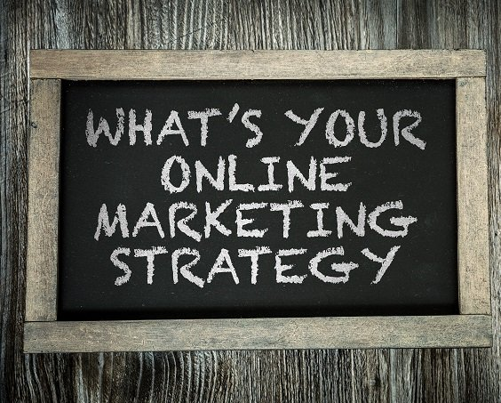 Whats Your Online Marketing Strategy