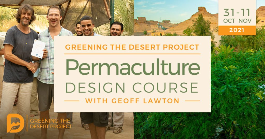 Permaculture Design Certificate Course with geoff lawton in Jordan at the greening the desert project site